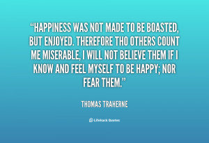 quote Thomas Traherne happiness was not made to be boasted 145300 png