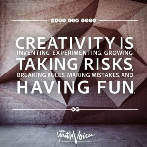 is inventing, experimenting, growing, taking risks, breaking rules ...