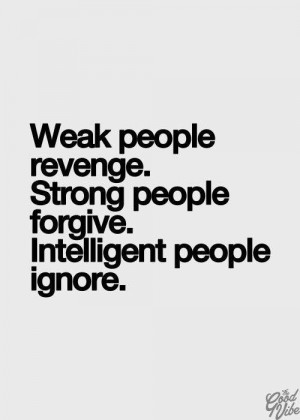 The weak. The strong. The intelligent.