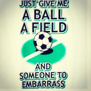 Funny Quotes Wallpapers Soccer