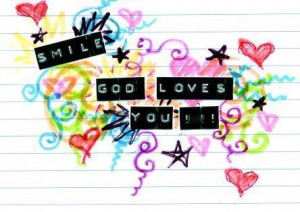 Displaying (16) Gallery Images For Smile God Loves You Quotes...