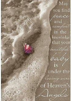 you find peace and comfort in the knowledge that you beautiful baby ...