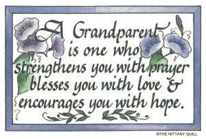 Grandparent Is One Who Strengthens You With Prayer Blesses You With ...