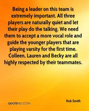 Being a leader on this team is extremely important. All three players ...