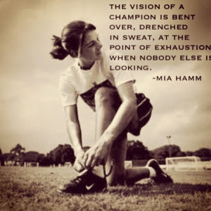 Mia Hamm Mia is a great inspiration for many young girls!