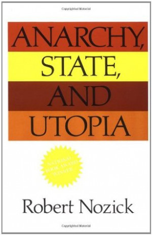 "Start by marking ""Anarchy, State, and Utopia"" as Want to Read:"