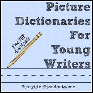 free printable picture dictionaries for young writers from Storytime ...