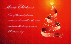 Merry Christmas. One of the most glorious messes in the world is the ...