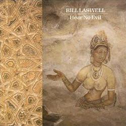 bill laswell discography hear no evil bill laswell