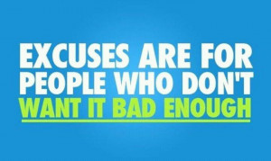 No Excuses... #quotes