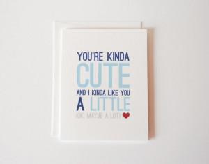 Anniversary Card - I Love You Card - You're Kinda Cute - Anniversary