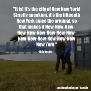 10th Doctor Quotes Tumblr Tagged as: new new york,doctor