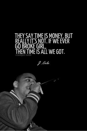 Time Is Money But Really It's Not If We Ever Go Brake Girl Then Time ...