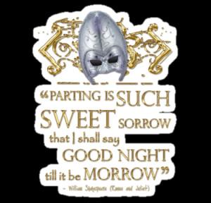 ... McLean › Portfolio › Shakespeare Romeo & Juliet Sweet Sorrow Quote