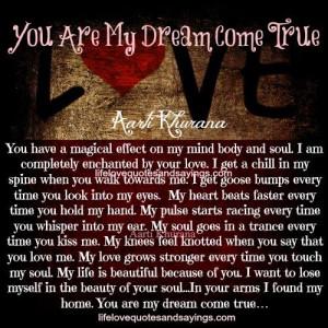 You Are My Dream Come True.