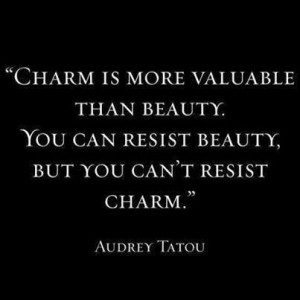 Charm is more valuable than beauty