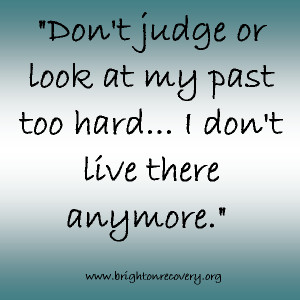 Don't judge or look at my past too hard...I don't live there anymore