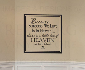 ... -Sticker-Quote-Vinyl-Someone-We-Love-is-in-Heaven-Family-Death-F45
