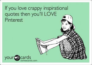 More Funny Pinterest Images From Some eCards