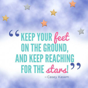 Casey Kasem Quote Keep Reaching for the Stars