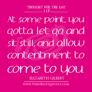 Thought-For-The-Day-letting-go-quotes-contentment-quotes.jpg