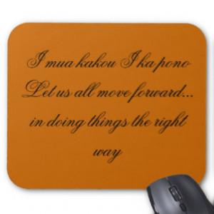 Hawaiian Quotes And Sayings Mouse Pads