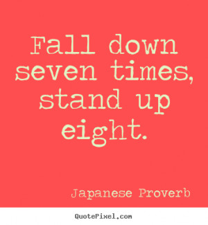 ... japanese proverb more inspirational quotes motivational quotes love