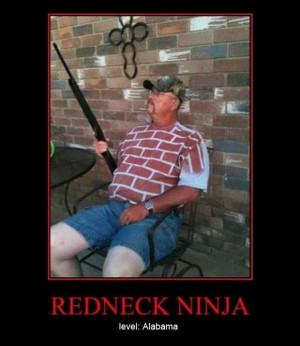 redneck ninja, demotivational posters funny