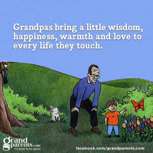 Grandpas Bring A Little Wisdom, Happiness, Warmth And Love To Every ...