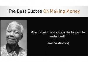 The Best Quotes On Making Money