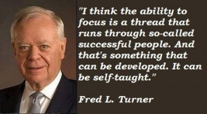 Fred l turner famous quotes 2