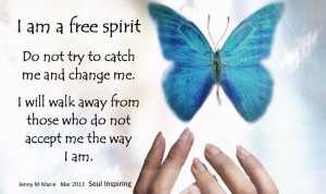 Back > Quotes For > Free Spirit Quotes