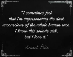 Sometimes Feel That I'm Impersonating The Dark Unconscious Of The ...