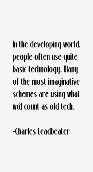 Return To All Charles Leadbeater Quotes