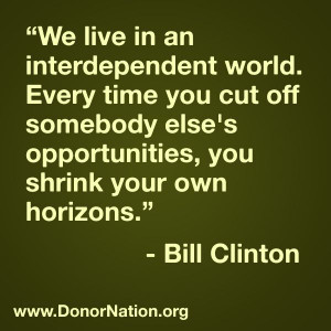 ... opportunities, you shrink your own horizons. #BillClinton #quotes