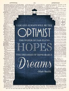 doctor who matt smith optimist quote dr by therekindledpage