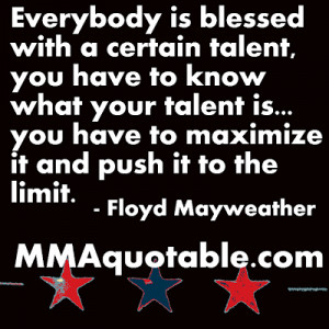 Floyd Mayweather on using your talents and skills