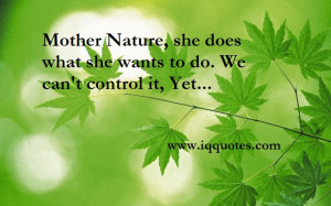 Mother Nature Quotes And Sayings Mother Nature Quotes 3