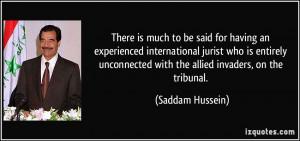 More Saddam Hussein Quotes