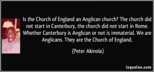 ... immaterial. We are Anglicans. They are the Church of England. - Peter