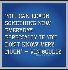 Vin Scully, Dodgers quote More