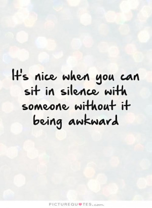 Silence Quotes Awkward Quotes