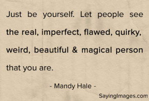 be yourself quotes tumblr read quotes about being yourself