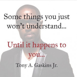 Tony A Gaskins Jr quotes 12