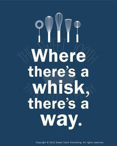 Where there's a whisk, there's a way. #baking More