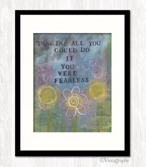 Fearless Quote Print Inspirational Quote by Vintagraphy on Etsy, $18 ...