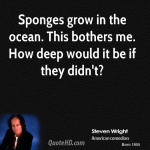 Sponges grow in the ocean. This bothers me. How deep would it be if ...