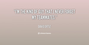 quote-David-Ortiz-im-the-kind-of-guy-that-i-96786.png