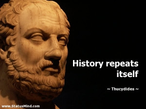 History Repeats Itself Quote