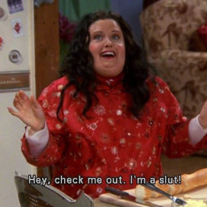 Monica Geller Friends tv show Funny quotes30 Day Challenges, Favorite ...